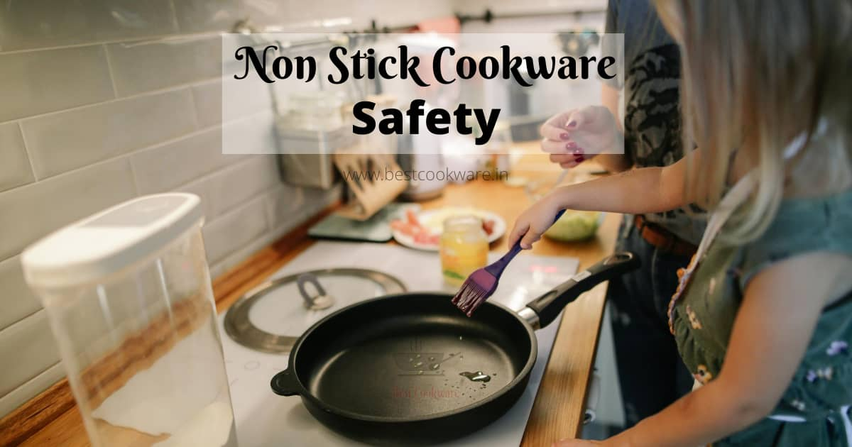non stick cookware safety