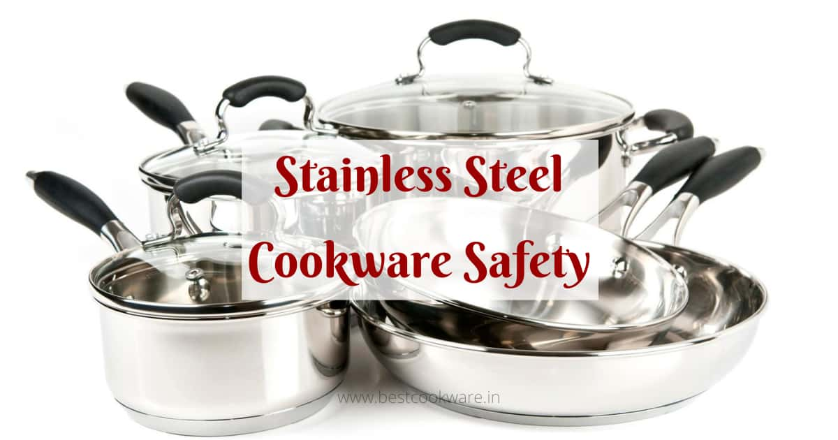 are stainless steel cookware safe?