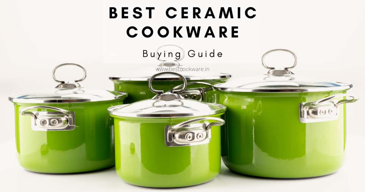best ceramic cookware in India