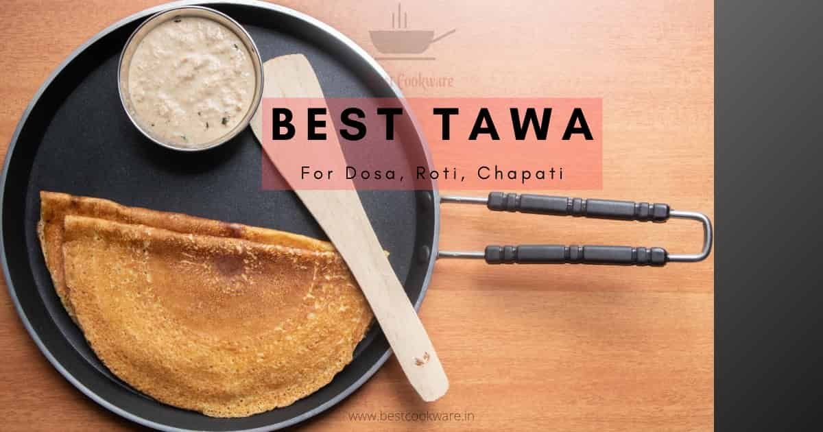 best tawa for dosa roti and chapati