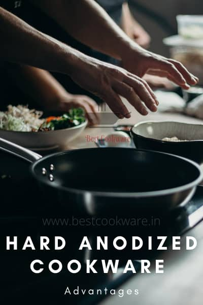 hard anodized cookware advantages